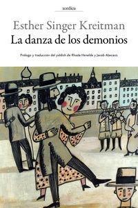 La danza de los demonios - Esther Singer Kreitma