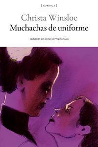Muchachas De Uniforme - Christa Winsloe