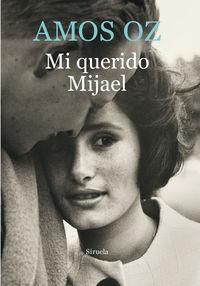 Mi Querido Mijael - Amos Oz