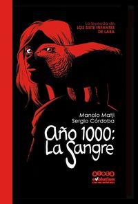 AÑO 1000 - LA SANGRE