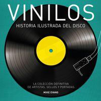 Vinilos - Historia Ilustrada Del Disco - Mike Evans