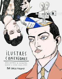 Ilustres Conexiones - Carla Fuentes