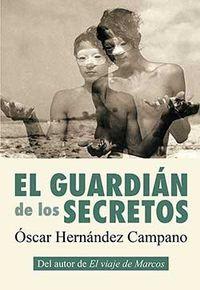 El guardian de los secretos - Oscar Hernandez Campano