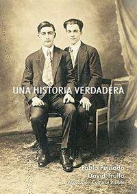 Una historia verdadera - David Trullo / Pablo Peinado
