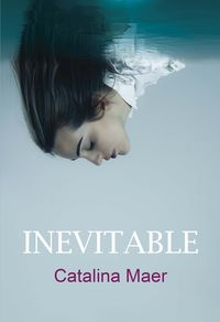 Inevitable - Catalina Maer