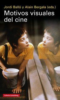 Motivos Visuales Del Cine - Aa. Vv.