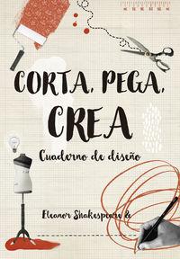 CORTA, PEGA, CREA - CUADERNO DE DISEÑO