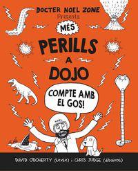 Mes Perills A Dojo - ¡compte Amb El Gos! - DAVID O'DOHERTY / Chris Judge (il. )