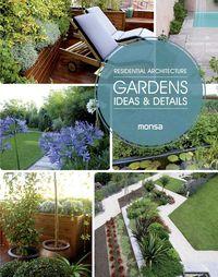 RESIDENTIAL ARCHITECTURE - GARDENS - IDEAS & DETAILS