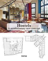 HOSTELS - A REVOLUTIONARY NEW CONCEPT