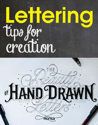 LETTERING - TIPS FOR CREATION