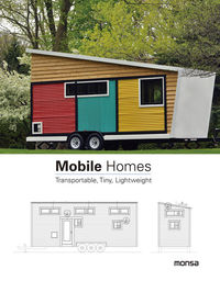 MOBILE HOMES - TRANSPORTABLE, TINY, LIGHTWEIGHT