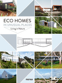 ECO HOMES IN UNUSUAL PLACES - LIVING IN NATURE