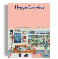 HYGGE EVERYDAY - AN ILLUSTRATED JOURNAL OF DAILY BLISS