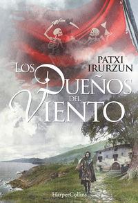 Los dueños del viento - Patxi Irurzun