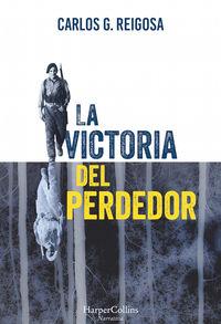 La victoria del perdedor - Carlos G. Reigosa