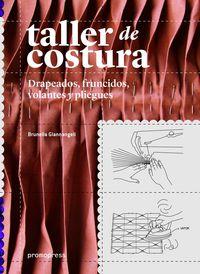 TALLER DE COSTURA - DRAPEADOS, FRUNCIDOS, VOLANTES Y PLIEGUES
