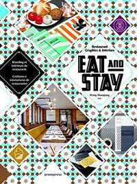 Eat & Stay - Grafismo E Interiorismo De Restaurantes - Wang Shaoqiang