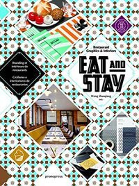 Eat & Stay - Grafismo E Interiorismo De Restaurantes - Wang Shaoqiang
