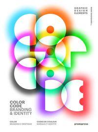 GRAPHIC DESIGN ELEMENTS - COLOR CODE - BRANDING & IDENTITY = CODIGO DE COLOR - BRANDING E IDENTIDAD