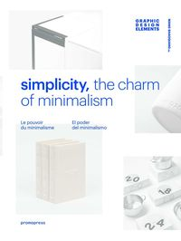 GRAPHIC DESIGN ELEMENTS - SIMPLICITY, THE CHARM OF MINIMALISM