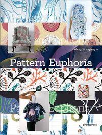 Pattern Euphoria - Wang Shaoqiang