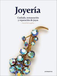 JOYERIA - CUIDADO, RESTAURACION Y REPARACION DE JOYAS