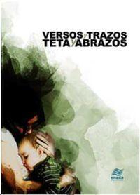 Versos Y Trazos, Teta Y Abrazos - Aa. Vv.