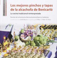 Los mejores pinchos y tapas de la alcachofa de benicarlo - Aa. Vv.