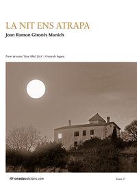La nit ens atrapa - Joan Ramon Girones