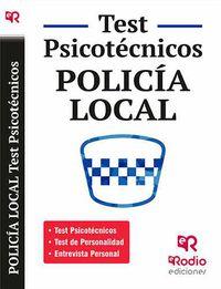 Test Psicotecnicos, De Personalidad Y Entrevista Personal - Policia Local - Aa. Vv.