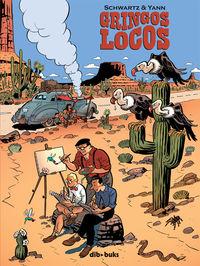 gringos locos - Yann Le Pennetier