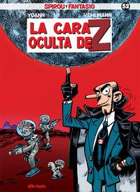 Spirou Y Fantasio 52 - La Cara Oculta De Z - Fabien Vehlmann / Yoann Chivard