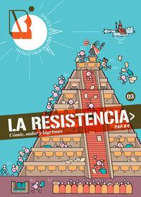 Resistencia, La 3 - Comic, Sudor Y Lagrimas - Aa. Vv.