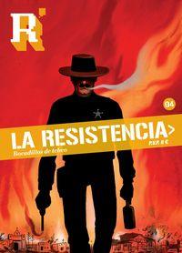 Resistencia, La 4 - Bocadillos De Tebeo - Aa. Vv.