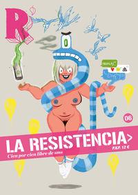 Resistencia, La 6 - Cien Por Cien Libre De Sms. .. - Aa. Vv.