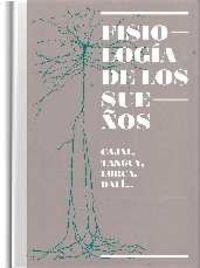 Fisiologia De Los Sueños - Caja, Tanguy, Lorca, Dali. .. - Aa. Vv.
