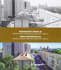 REGENERACION URBANA II - PROPUESTAS PARA EL POLIGONO BALSAS DE EBRO VIEJO - ZARAGOZA