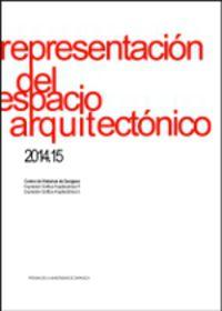 Representacion Del Espacio Arquitectonico 2014.15 - Aurelio Vallespin Muniesa
