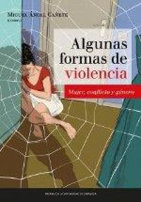 ALGUNAS FOMRAS DE VIOLENCIA - MUJER, CONFLICTO Y GENERO