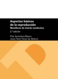 (2 ED) ASPECTOS BASICOS DE LA REPRODUCCION - MAMIFEROS DE INTERES ZOOTECNICO