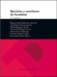 (4 ED) EJERCICIOS Y CUESTIONES DE FISCALIDAD