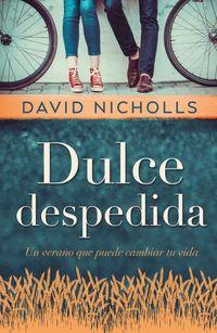 Dulce Despedida - David Nicholls