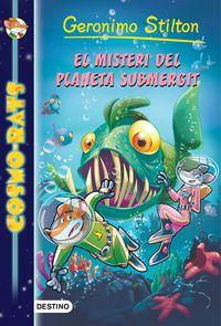 Cosmo-Rats 6 - El Misteri Del Planeta Submergit - Geronimo Stilton