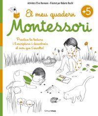 El 5 anys - meu quadern montessori - Marie Kirchner / Nicole Maubert