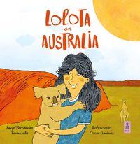Lolota En Australia - Angel Fernandez Fermoselle