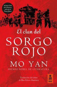 El clan del sorgo rojo - Mo Yan