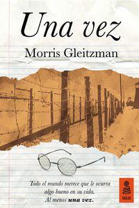 Una vez - Morris Gleitzman