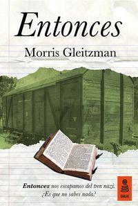 Entonces - Morris Gleitzman