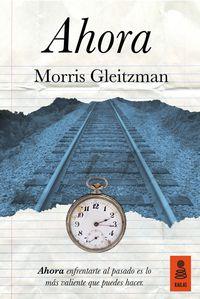 Ahora - Morris Gleitzman